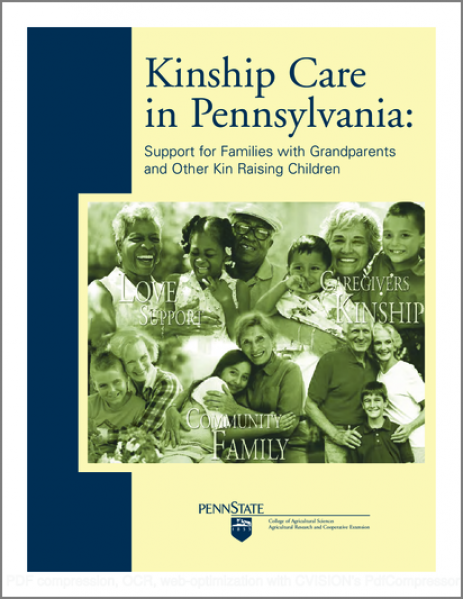 Kinship Care in Pennsylvania: Support for Families with Grandparents and Other Kin Raising Children