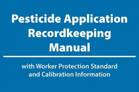 New Pesticide Application Record Keeping Manual Available
