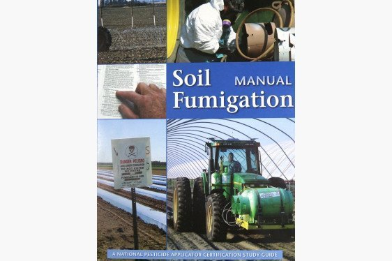 Pesticide Applicator Certification Study Materials - Soil Fumigation