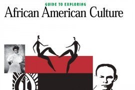 A Guide to Exploring African American Culture
