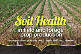 Soil Health in Field and Forage Crop Production