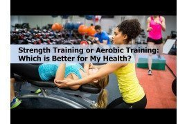 Strength and Aerobic Fitness