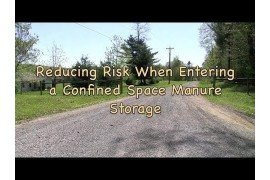 Reducing Risk When Entering a Confined Space Manure Storage