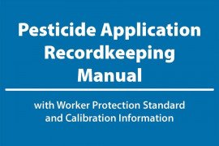 Pesticide Application Recordkeeping Manual