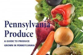 Pennsylvania Produce: A Guide to Quality Produce Grown in PA