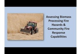 Assessing Biomass Processing Fire Hazards