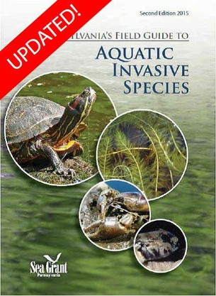 Pennsylvania's Field Guide to Aquatic Invasive Species is available through PA Sea Grant